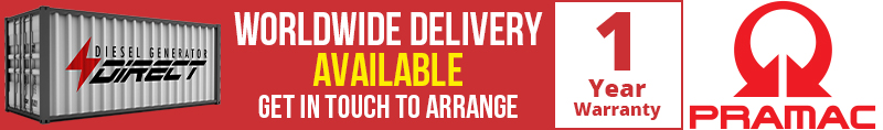 Worldwide Delivery Available and 1 Year Warranty on all our Pramac Diesel Generators
